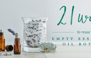 21 ways to reuse empty essential oil bottles