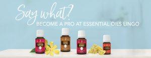 Say what? Become a pro at essential oils lingo