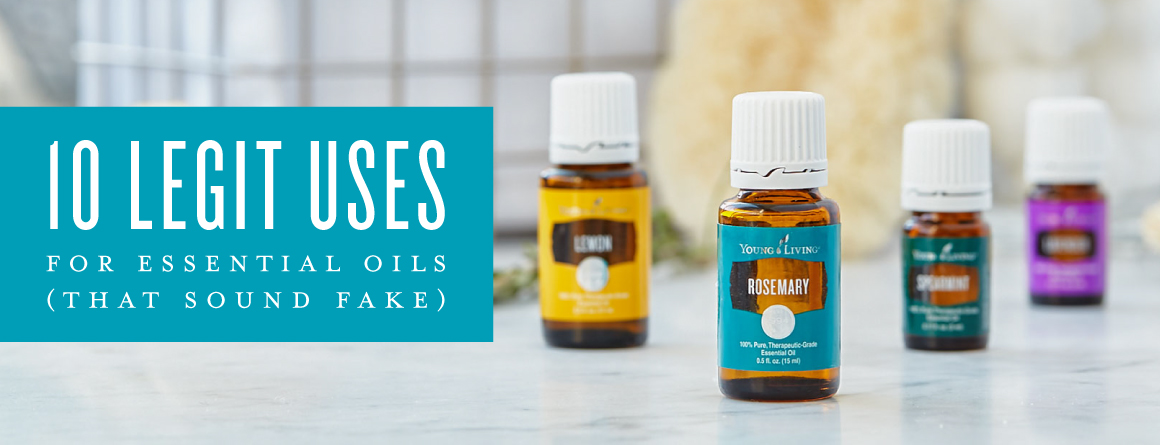 10 legit uses for essential oils (that sound fake)