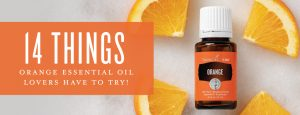 14 things Orange essential oil lovers have to try!