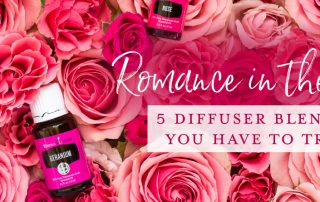Romance in the air: 5 blends you have to try: Geranium essential oil in roses
