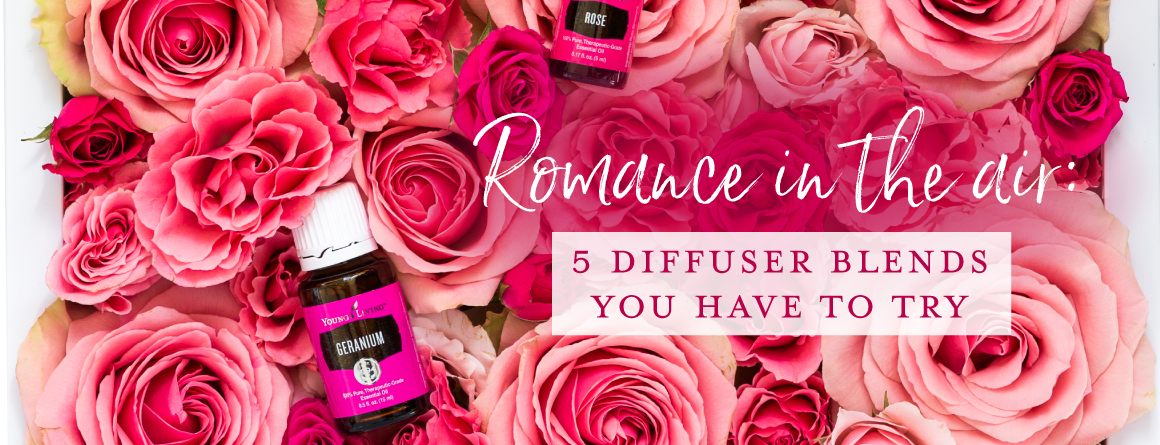 Romance in the air: 5 blends you have to try