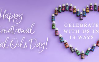 Happy International Essential Oils Day! Celebrate with us in 13 ways