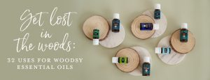 Get lost in the woods: 32 uses for woodsy essential oils