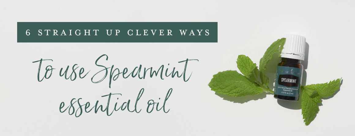 Spearmint essential oil on a counter top: 6 straight up clever ways to use spearmint