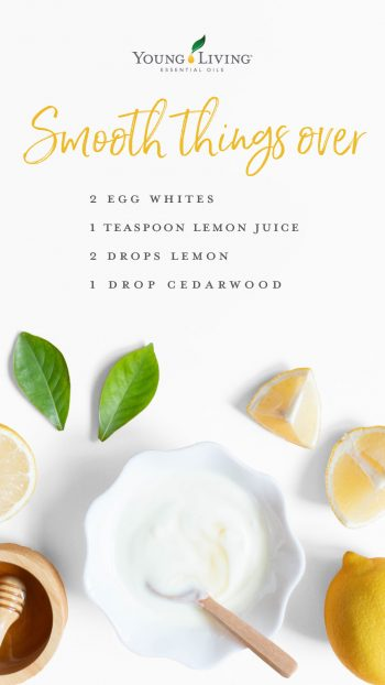 • 2 egg whites • 1 teaspoon lemon juice • 2 drops Lemon essential oil • 1 drop Cedarwood essential oil