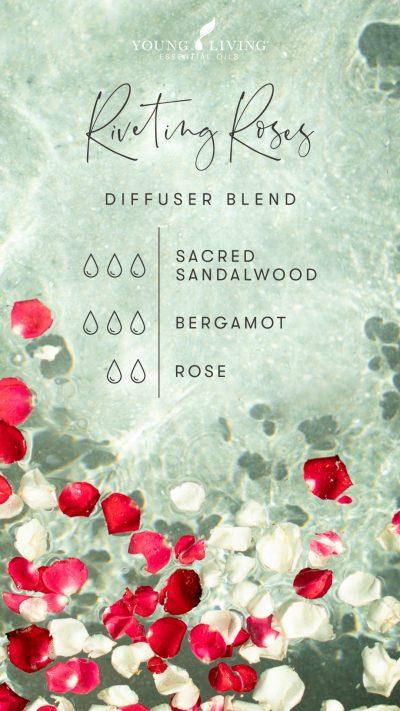 Riveting Roses diffuser blend 3 drops Sacred Sandalwood 3 drops Bergamot 2 drops Rose