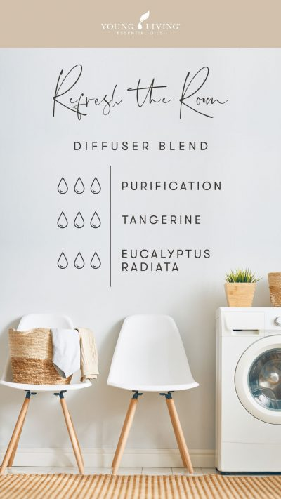 3 drops Purification 3 drops Tangerine 3 drops Eucalyptus Radiata