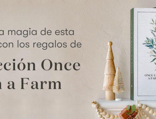 La Colección Once Upon a Farm