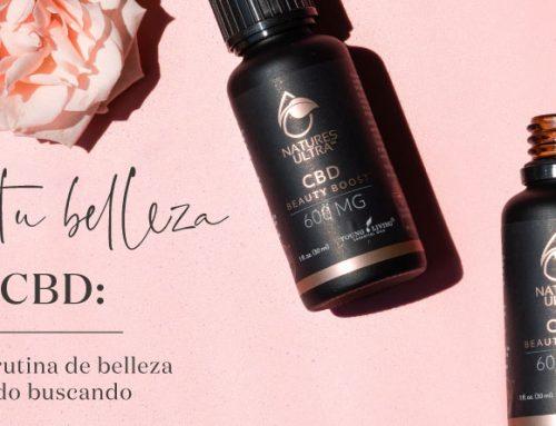 Impulsa tu belleza con CBD: El estímulo a tu rutina de belleza que has estado buscando