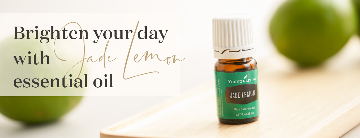 Young Living Essential Oil - Jade Lemon essential oil spotlight