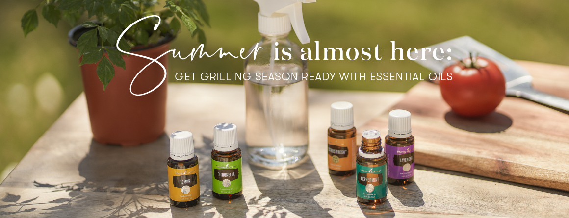 Summer is Almost here get grilling ready with essential oils. Young Living essential oils blog. Lemon essential oil, peppermint essential oil, Citronella essential oil, Citrus Fresh essential oil