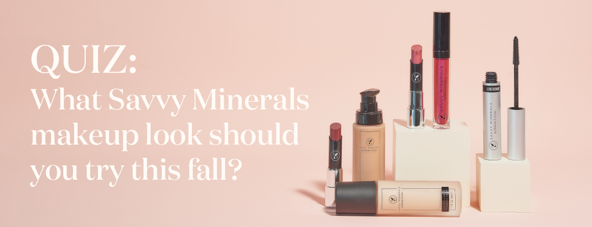 Quiz: What Savvy Minerals makeup look should you try this fall? - Young Living Lavender Life Blog