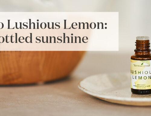 Say hello to Lushious Lemon: Nature's bottled sunshine