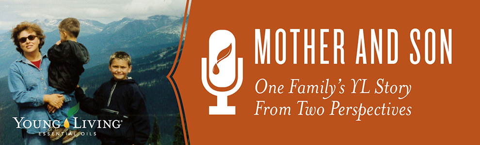 Ep6 Mother And Son Young Living Essential Oils Drop Of Inspiration