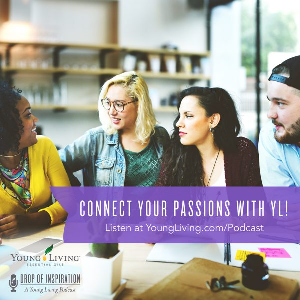 Young Living Essential Oil Podcast - Episode 7