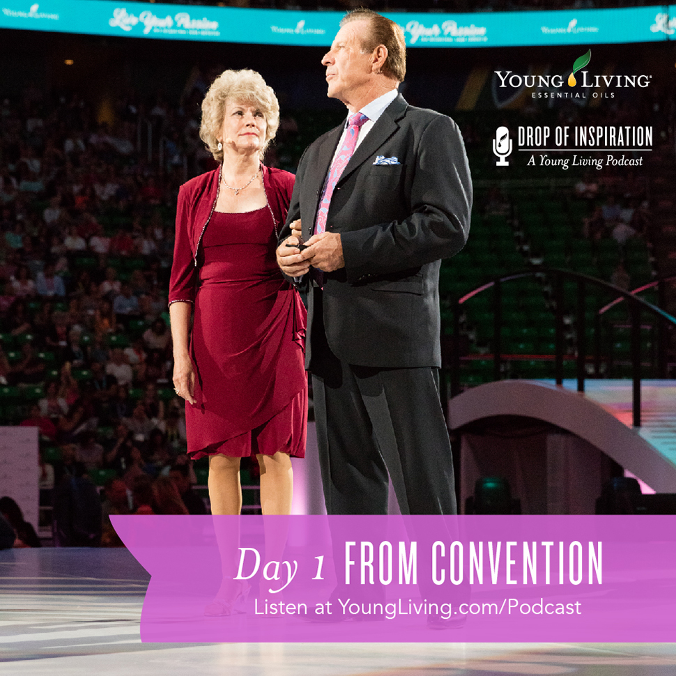 Young Living Essential Oil Podcast - Episode 27 - Young Living Convention
