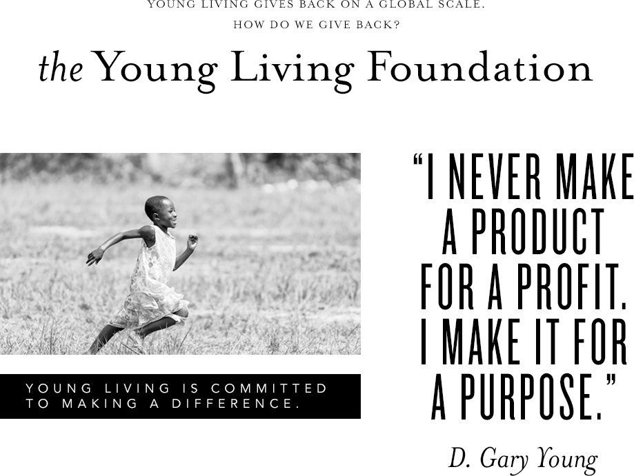 Young Living is committed to making a difference.