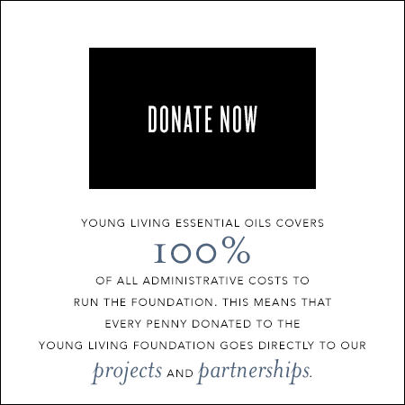 Donate Now. Young Living Essential Oils covers 100% of all administrative costs to run the foundation. This means that every penny donated to the Young Living Foundation goes directly to our projects and partnerships.